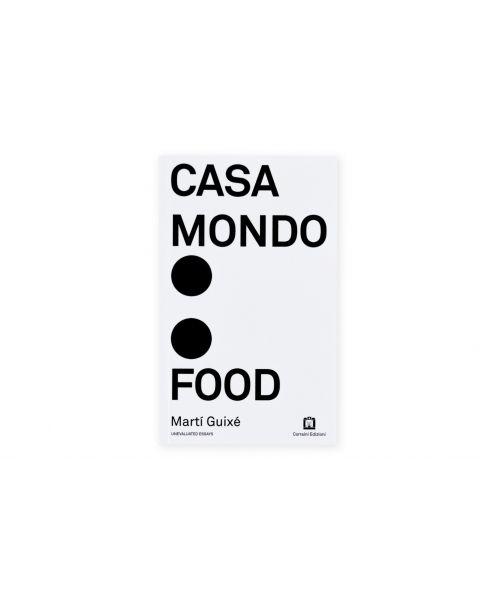 Casa Mondo : Food