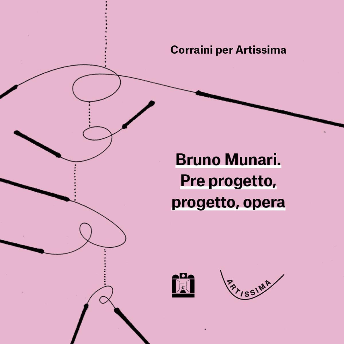 Galleria Maurizio Corraini presenta ad Artissima Bruno Munari. Pre progetto, progetto, opera