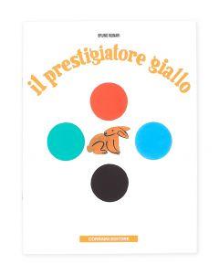 Insieme ad altri otto testi, Il prestigiatore giallo fa parte della storica serie di libri del 1945 a cui Bruno Munari si è dedicato dopo la nascita del figlio Alberto.