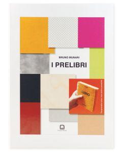 I PRELIBRI di Bruno Munari. Copertina di Katsumi Komagata.
