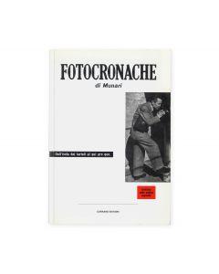 """Fotocronache di Munari fu stampato nel 1944. Era, ed è anche oggi, una delle più belle, ironiche e fondamentali lezioni sull'uso della fotografia in """"comunicazione"""".  Corraini Edizioni"""
