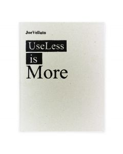 Useless Is More