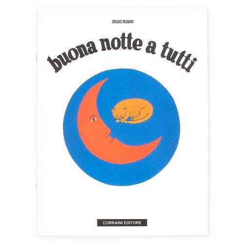 Insieme ad altri otto testi, Buona notte a tutti fa parte della storica serie di libri del 1945 a cui Bruno Munari si è dedicato dopo la nascita del figlio Alberto.