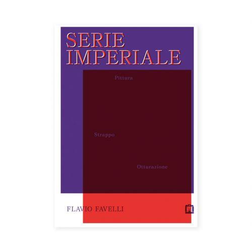 Serie Imperiale. Flavio Favelli