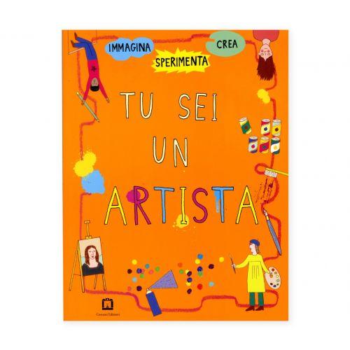 Tu sei un artista