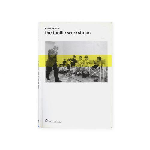 The tactile workshops