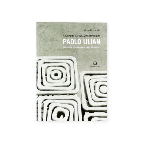 Il marmo tra classicità e contemporaneità: Paolo Ulian