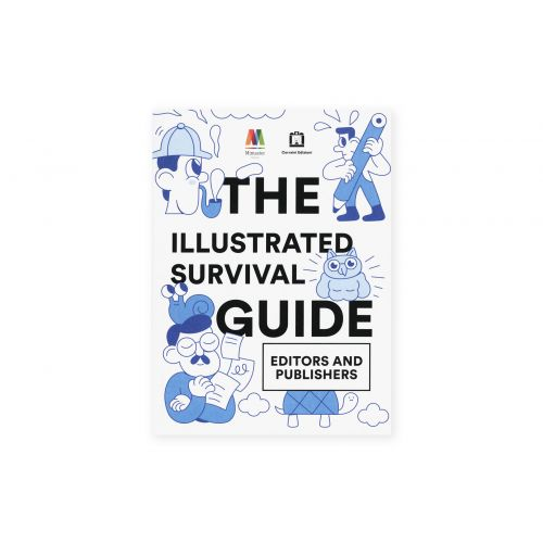 The Illustrated Survival Guide | Editors and publishers