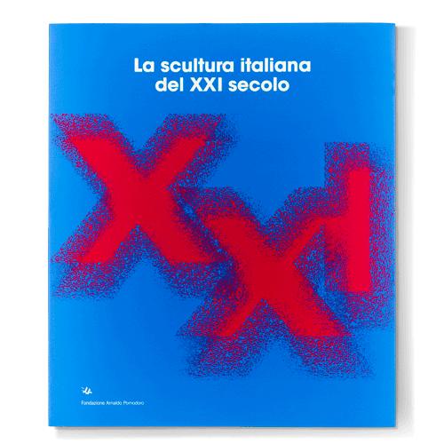 La scultura italiana del XXI secolo