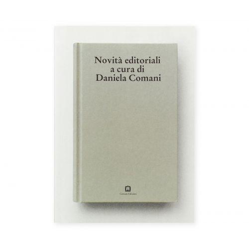 Novità editoriali a cura di Daniela Comani