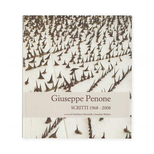 Giuseppe Penone. Scritti 1968-2008