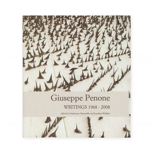 Giuseppe Penone. Writings 1968-2008